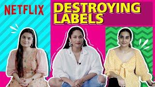 Srishti Dixit, Kusha Kapila & Masaba Gupta Destroy Labels | Netflix India