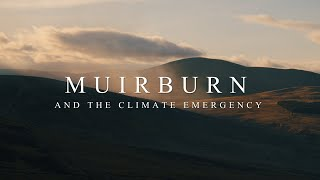 Muirburn and The Climate Emergency