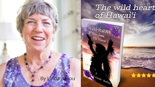 What is true in Wai-nani: A Voice from Old Hawaii