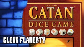 CATAN Dice Game Review with Glenn Flaherty