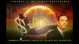 "CWC SDA featuring Dr. Abraham J. Jules - ""A Day Late and a Dollar Short"""