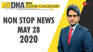 Gambar cover DNA: Non Stop News, May 28, 2020 | Sudhir Chaudhary Show | DNA Today | DNA Nonstop News | NONSTOP