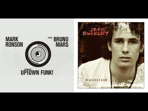 Mark Ronson VS Jeff Buckley - Uptown Funk x Hallelujah