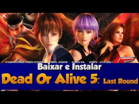Como Baixar E Instalar Dead Or Alive 5 : Last Round + All DLC's [PC]