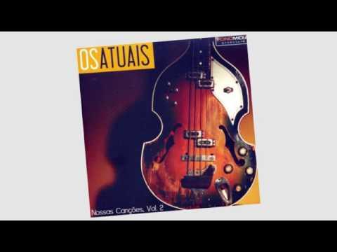 BANDA OS ATUAIS  - CD  NOSSAS CANÇÕES   VOL 02