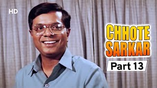 Chhote Sarkar - Part 13 - Superhit Bollywood Comedy -  Govinda - Kader Khan - Shilpa Shetty -#Comedy