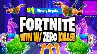 Fortnite - HOW TO WIN FOR BAD PLAYERS! (EASY WINS WITH NO KILLS)