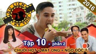 chuoi hot mat ong an co chet - baggio tran troi truoc khi an  du lich ky thu - tap 10  phan 2