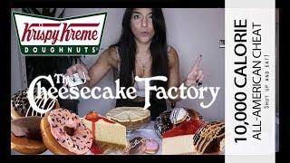 Cheesecake Factory & Kirspy Kreme    10,000 Calorie   All American Cheat Meal