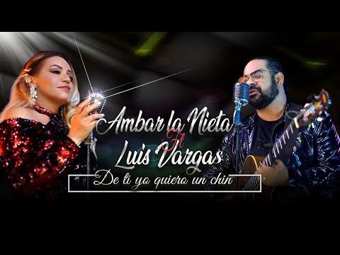 Ambar la Nieta ft Luis Vargas*De ti yo quiero un chin (Video Oficial) -  YouTube