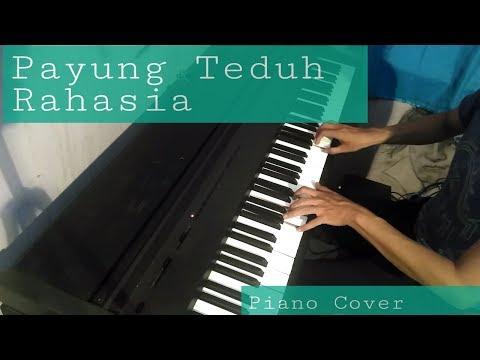 Payung Teduh   Rahasia  (Piano Cover)