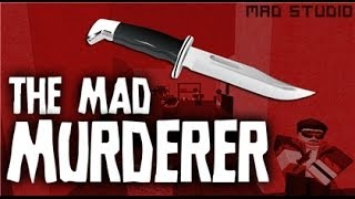 ROBLOX THE MAD MURDERER [+ Accessories] gameplay - part 5