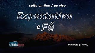 Expectativa e Fé - Pr. Silvio Novo