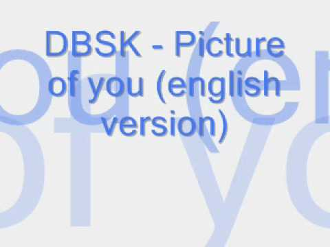 DBSK - Picture of you (english version)