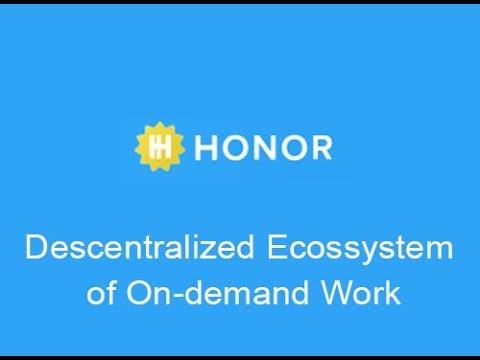 HONOR :: Descentralized Ecossystem of On-demand Work