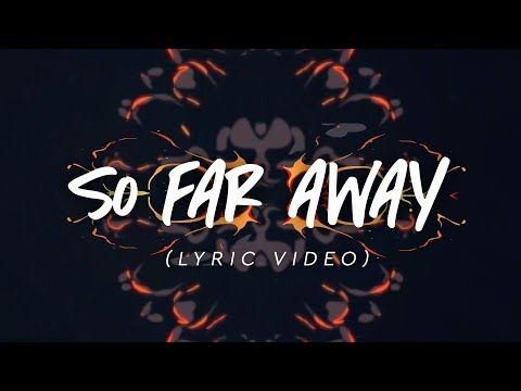 Martin Garrix & David Guetta - So Far Away (Lyric Video)