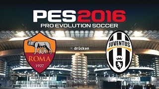 PES 2016 Demo Gameplay PS4 ★ AS ROMA vs. JUVENTUS TURIN ★ Pro Evolution Soccer 2016