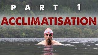1 Mile in Cold Water || Part 1 - Acclimatisation