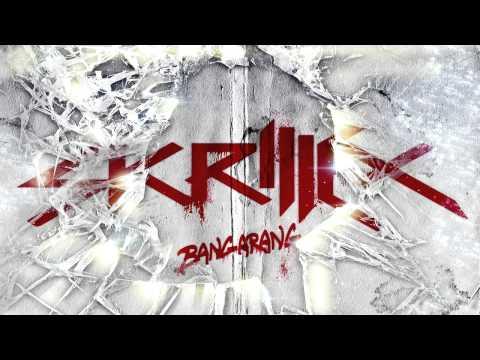Skrillex - Bangaran (Ft. Sirah)