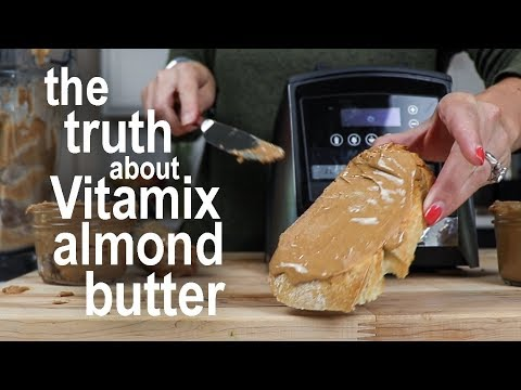 Vitamix Almond Butter: What to actually expect!