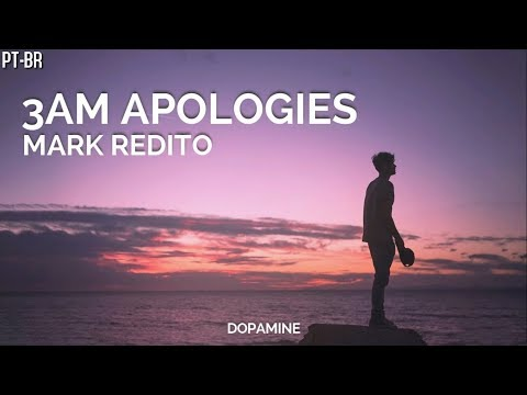 Mark Redito - 3AM Apologies [LEGENDADO PT-BR]