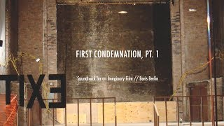 Boris Berlin - Soundtrack for an Imaginary Film - 2 - First Condemnation, Pt. 1