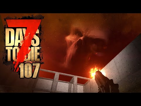 7 DAYS TO DIE 🧟 107: Mission leider Impossible (ENDE)