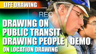 Drawing on Public Transit - Drawing Tips
