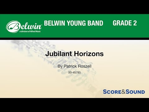 Jubilant Horizons, by Patrick Roszell – Score & Sound