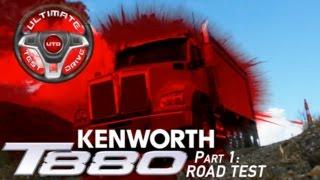 Kenworth T880 Part 1: Road Test