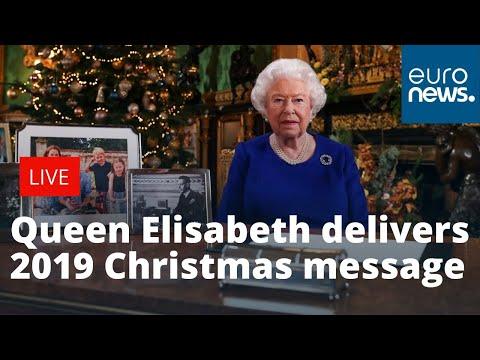 Britain's Queen Elizabeth Delivers Her 2019 Christmas Message | LIVE