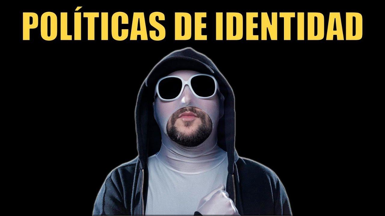 ¿Qué son las políticas identitarias? | UTBH