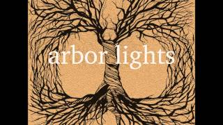 Arbor Lights - Constants (part 2)