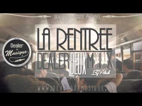 Dealer de Mix #2 - La Rentrée