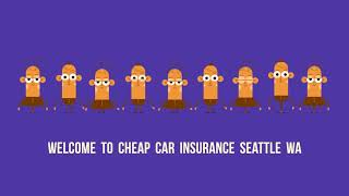 Cheap Car Insurance in Seattle WA