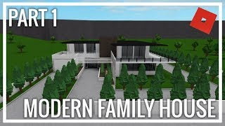 ROBLOX | Welcome To Bloxburg | Modern Family Mansion (Part 1)