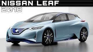 2018 nissan leaf review rendered price specs release date