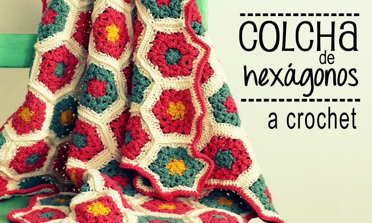 Colcha de Hexágonos a Crochet - PASO A PASO - Parte 1 de 2 - YouTube