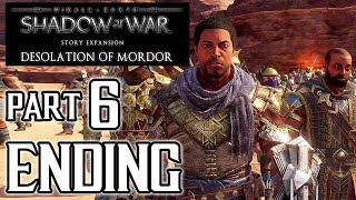 SHADOW OF WAR: Desolation of Mordor ENDING Walkthrough PART 6 (PS4 Pro) No Commentary @ 1080p HD ✔