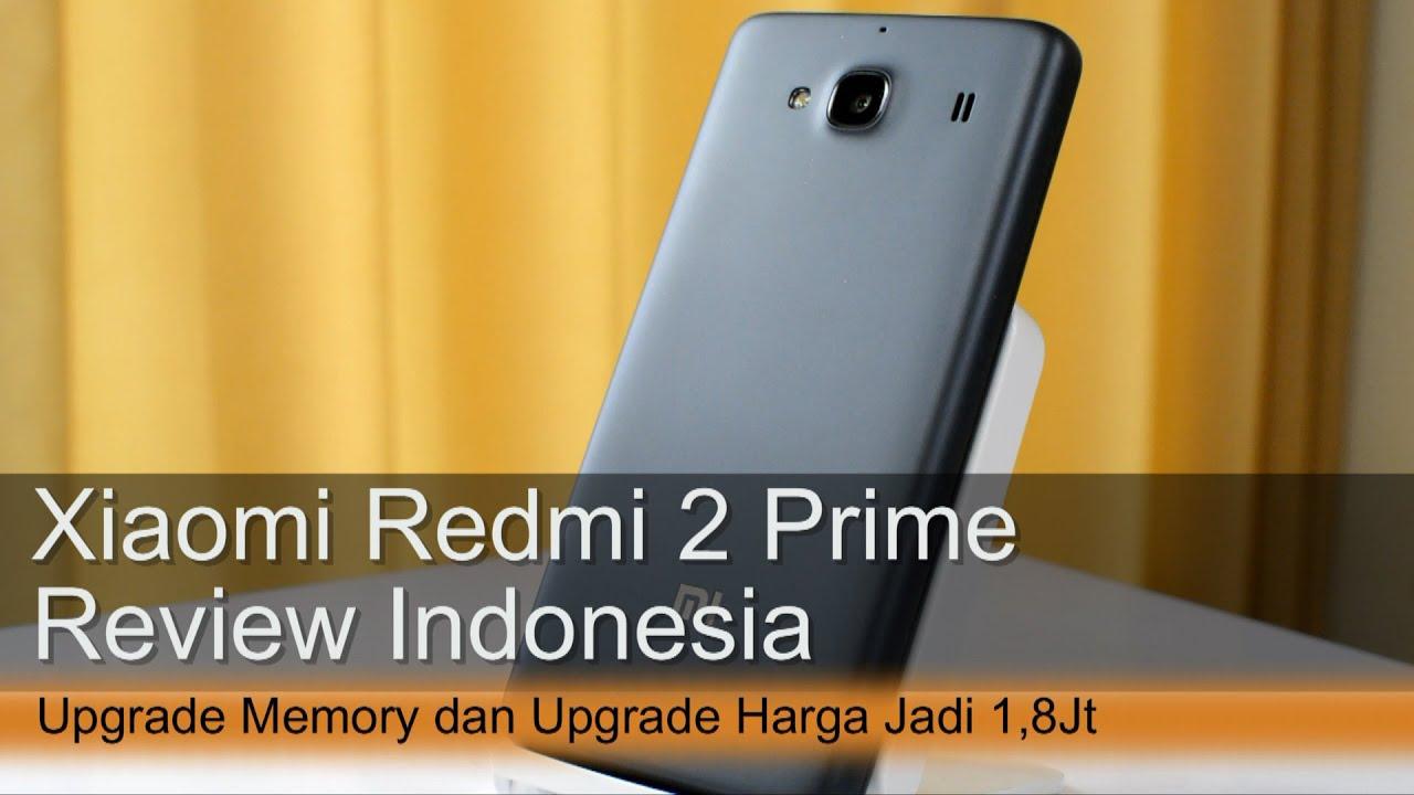 Review Kilat Xiaomi Redmi 2 Prime 18 Juta Stok Terbatas