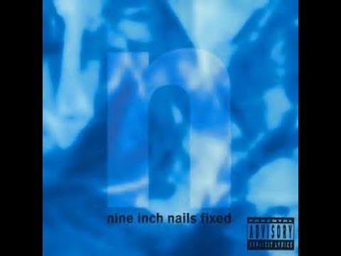 Nine Inch Nails : Fixed