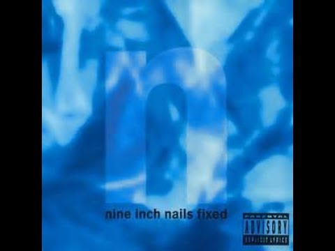 Nine Inch Nails : Fixed