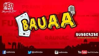 BAUAA - Choli Ke Peeche Kya Hain   BAUA