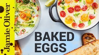 Baked Eggs Three Ways | Jamie Oliver