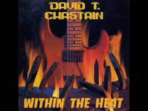 David T. Chastain - Within the Heat (FULL ALBUM)
