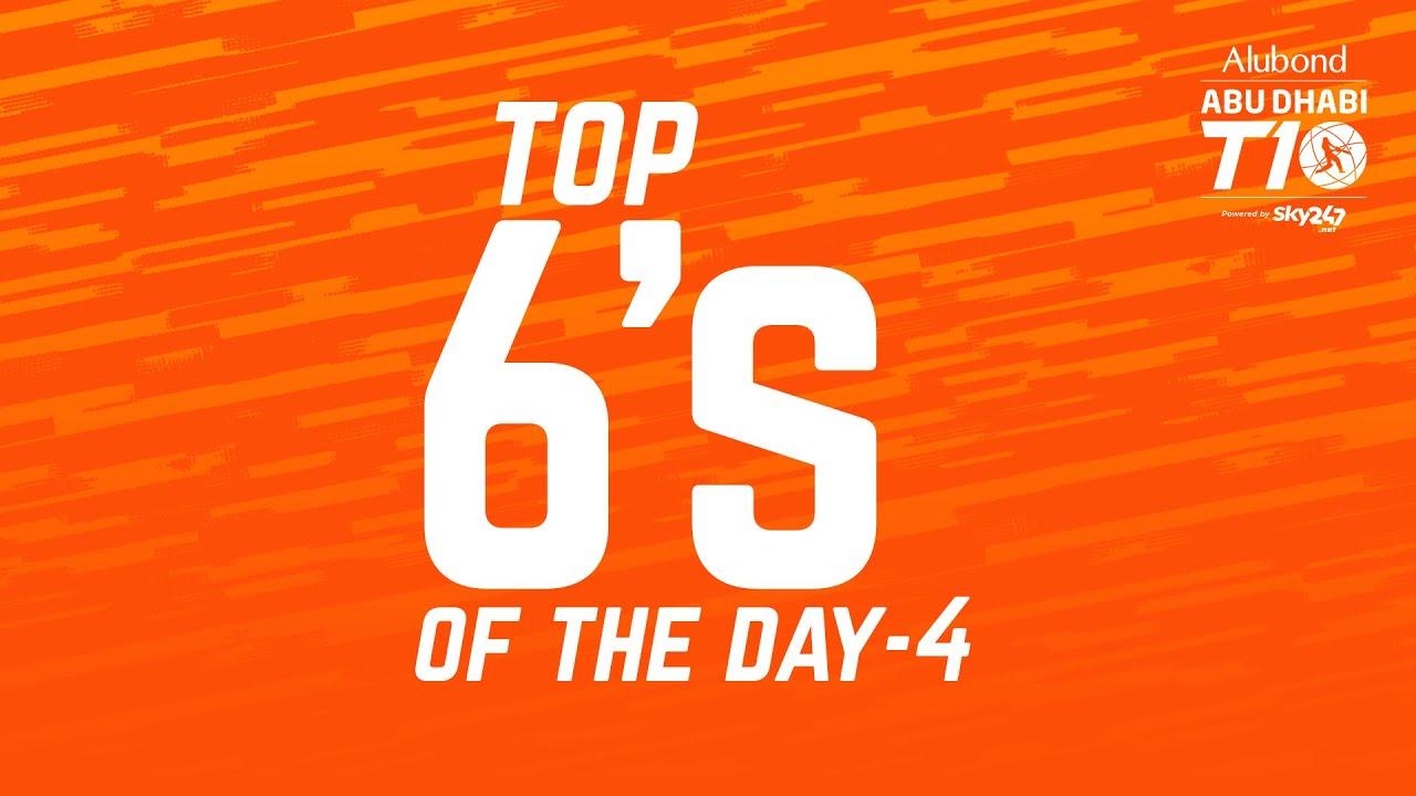Top sixes of the day I Day-4 I Abu Dhabi T10 I Season 4