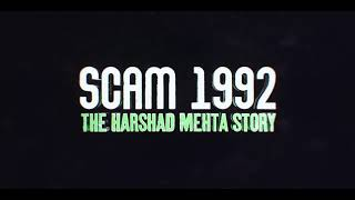 Scam 1992: The Harshad Mehta Story - Title Sequence | Sony LIV