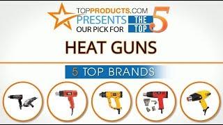 Best Heat Gun Reviews 2017 – How to Choose the Best Heat Gun