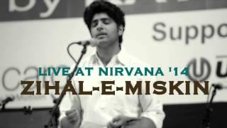 Zihal-e-Miskin - Kanishk Seth - Nirvana