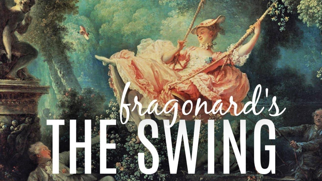 Fragonard's The Swing | PODCAST | Art History - YouTube